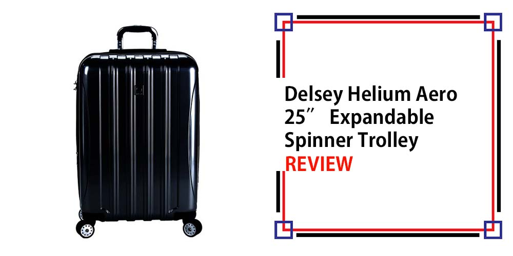 delsey helium aero 25 expandable spinner trolley review. Black Bedroom Furniture Sets. Home Design Ideas